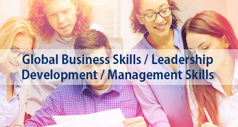 Global Business Skills / Leadership Development / Management Skills